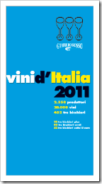 Gotta have it -- Gambero Rosso's Vini d'Italia 2011