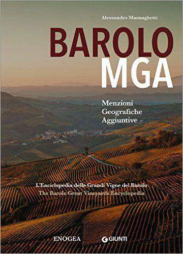 Barolo MGA by Masnaghetti