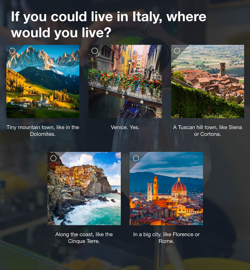 Question 5: If you could live in Italy, where would you live?